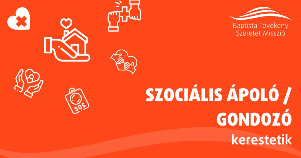 SZOCIÁLIS ÁPOLÓ / GONDOZÓ