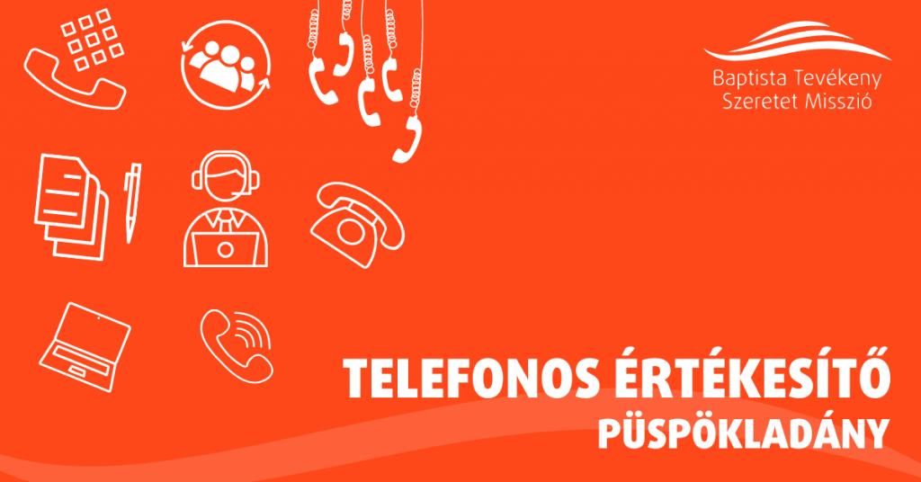 TELEFONOS ÉRTÉKESÍTŐ MUNKATÁRS – PÜSPÖKLADÁNY